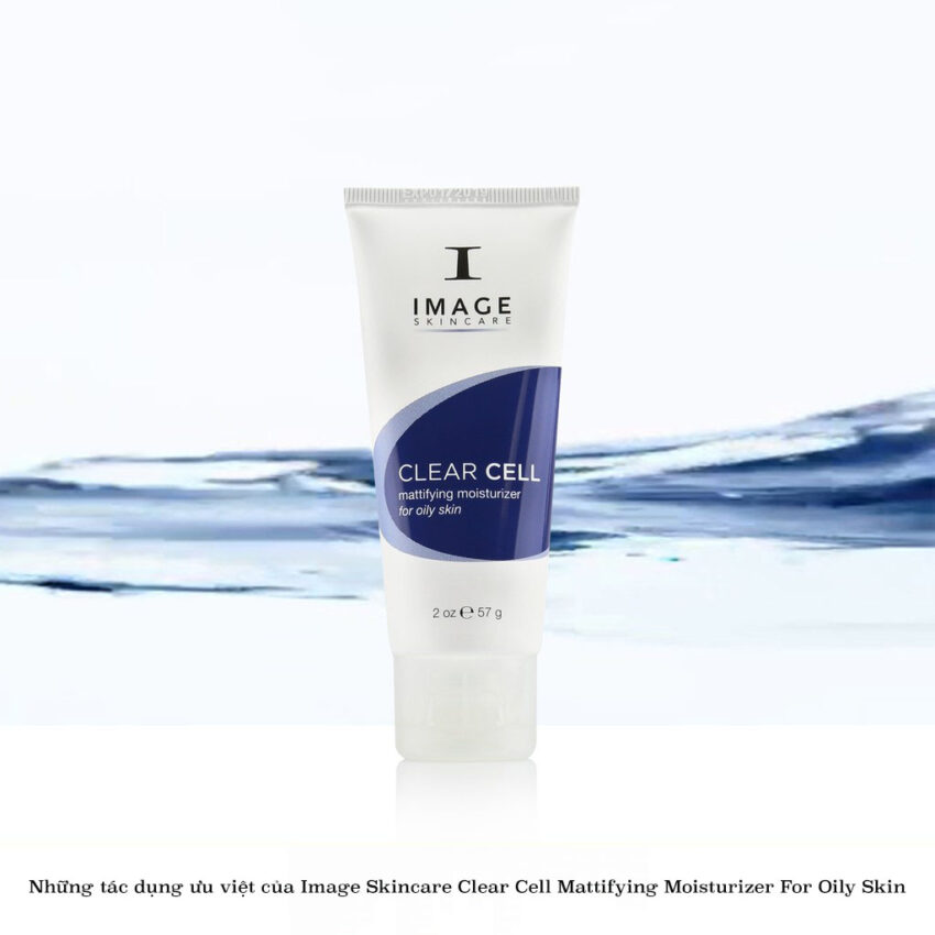 Những tác dụngưu việtcủa Image Skincare Clear Cell Mattifying Moisturizer For Oily Skin